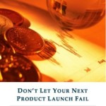 Don't Let Your Next Product Launch Fail
